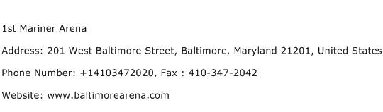 1st Mariner Arena Address Contact Number