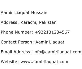 Aamir Liaquat Hussain Address Contact Number