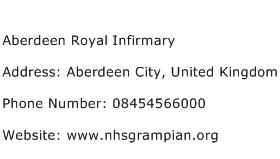 Aberdeen Royal Infirmary Address Contact Number