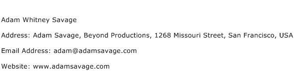 Adam Whitney Savage Address Contact Number