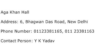 Aga Khan Hall Address Contact Number