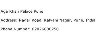 Aga Khan Palace Pune Address Contact Number