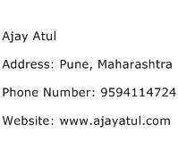Ajay Atul Address Contact Number