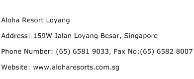 Aloha Resort Loyang Address Contact Number