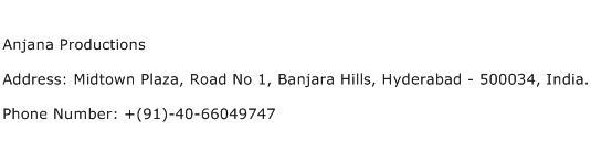 Anjana Productions Address Contact Number