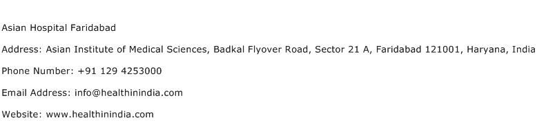 Asian Hospital Faridabad Address Contact Number