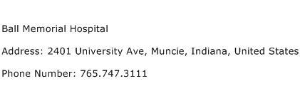 Ball Memorial Hospital Address Contact Number