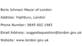 Boris Johnson Mayor of London Address Contact Number