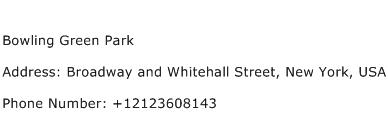 Bowling Green Park Address Contact Number