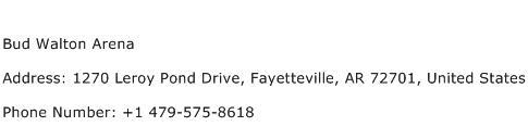 Bud Walton Arena Address Contact Number