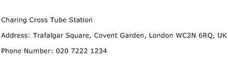 Charing Cross Tube Station Address Contact Number