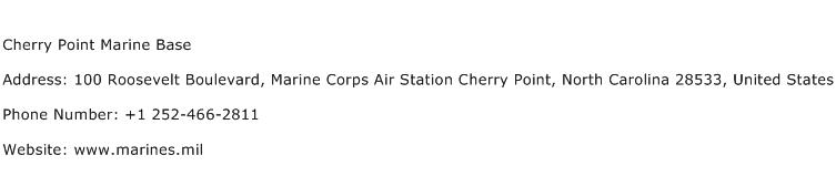 Cherry Point Marine Base Address Contact Number