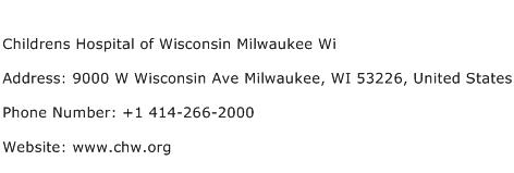 Childrens Hospital of Wisconsin Milwaukee Wi Address Contact Number