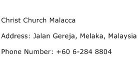 Christ Church Malacca Address Contact Number