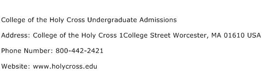 College of the Holy Cross Undergraduate Admissions Address Contact Number