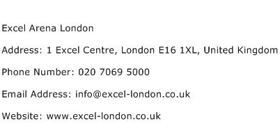 Excel Arena London Address Contact Number