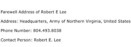 Farewell Address of Robert E Lee Address Contact Number