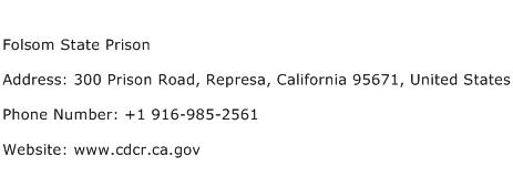 Folsom State Prison Address Contact Number
