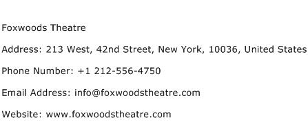 Foxwoods Theatre Address Contact Number