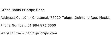 Grand Bahia Principe Coba Address Contact Number