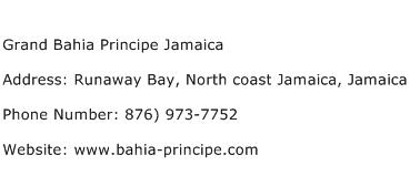 Grand Bahia Principe Jamaica Address Contact Number