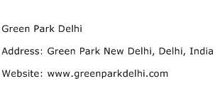 Green Park Delhi Address Contact Number