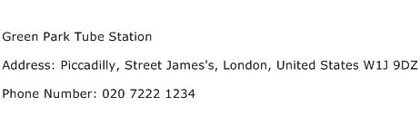 Green Park Tube Station Address Contact Number