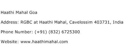 Haathi Mahal Goa Address Contact Number