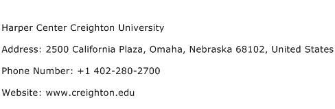 Harper Center Creighton University Address Contact Number