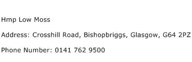 Hmp Low Moss Address Contact Number