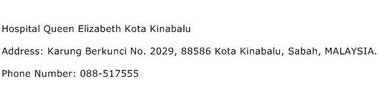 Hospital Queen Elizabeth Kota Kinabalu Address Contact Number