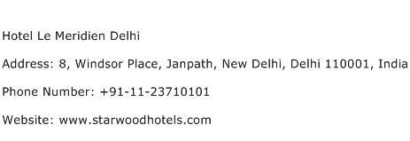 Hotel Le Meridien Delhi Address Contact Number