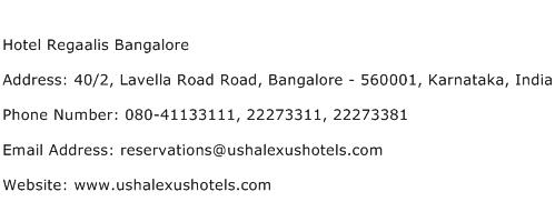Hotel Regaalis Bangalore Address Contact Number