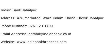 Indian Bank Jabalpur Address Contact Number
