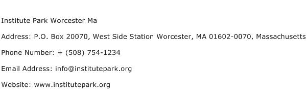 Institute Park Worcester Ma Address Contact Number