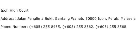 Ipoh High Court Address Contact Number
