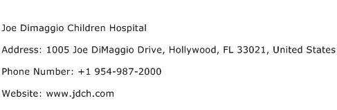 Joe Dimaggio Children Hospital Address Contact Number