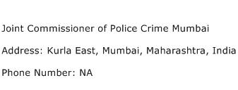 Joint Commissioner of Police Crime Mumbai Address Contact Number