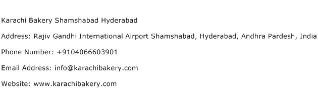 Karachi Bakery Shamshabad Hyderabad Address Contact Number