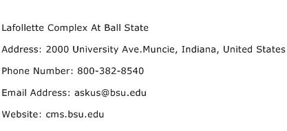 Lafollette Complex At Ball State Address Contact Number