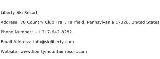 Liberty Ski Resort Address Contact Number