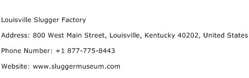 Louisville Slugger Factory Address Contact Number