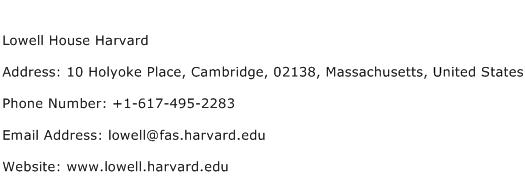 Lowell House Harvard Address Contact Number