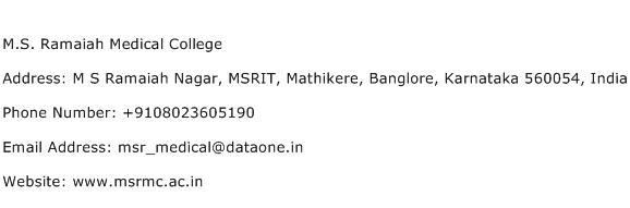 M.S. Ramaiah Medical College Address Contact Number