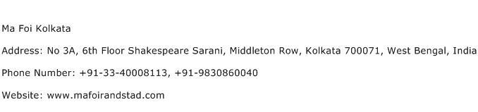 Ma Foi Kolkata Address Contact Number