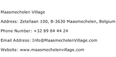 Maasmechelen Village Address Contact Number