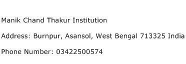 Manik Chand Thakur Institution Address Contact Number
