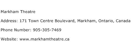 Markham Theatre Address Contact Number