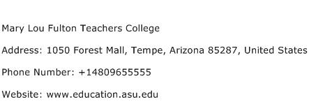 Mary Lou Fulton Teachers College Address Contact Number