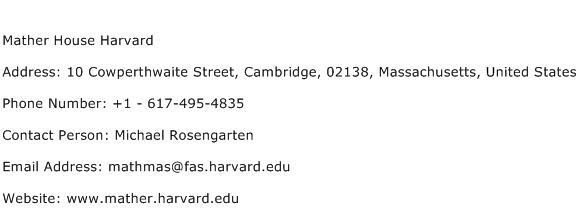 Mather House Harvard Address Contact Number